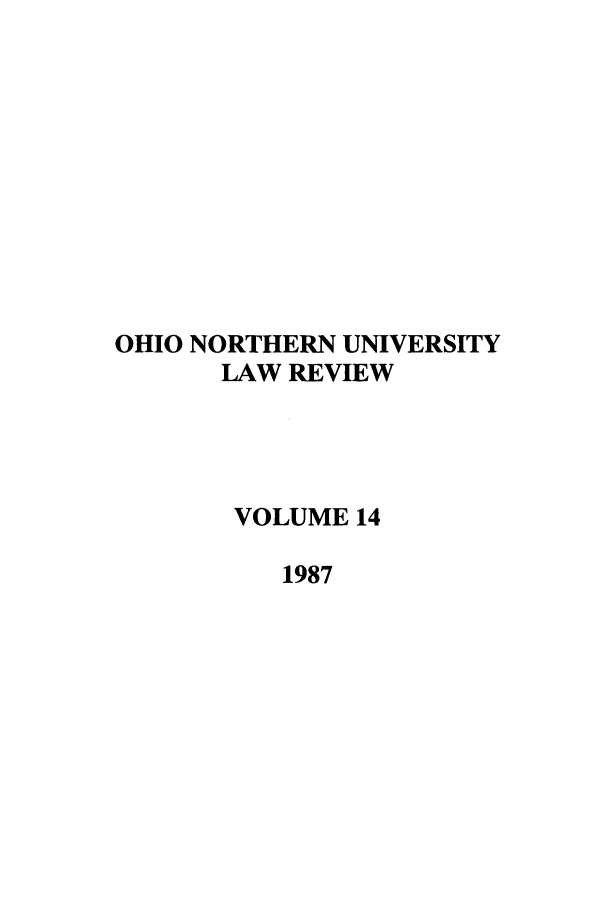 handle is hein.journals/onulr14 and id is 1 raw text is: OHIO NORTHERN UNIVERSITY