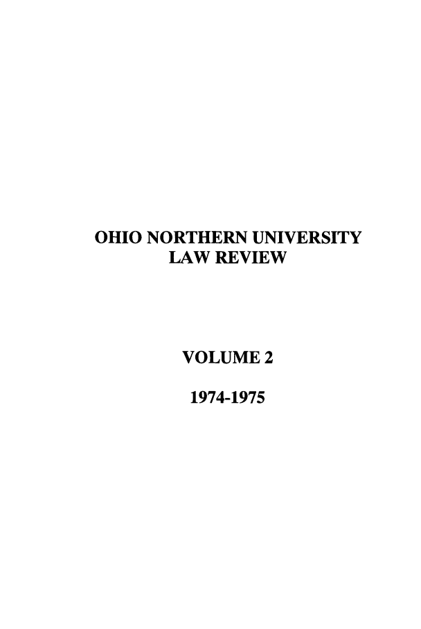 handle is hein.journals/onulr2 and id is 1 raw text is: OHIO NORTHERN UNIVERSITY