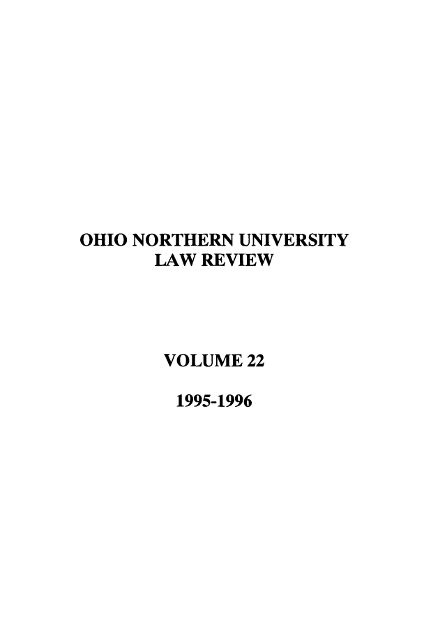 handle is hein.journals/onulr22 and id is 1 raw text is: OHIO NORTHERN UNIVERSITY