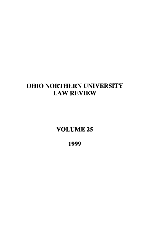 handle is hein.journals/onulr25 and id is 1 raw text is: OHIO NORTHERN UNIVERSITY