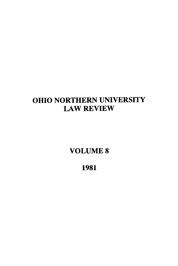handle is hein.journals/onulr8 and id is 1 raw text is: OHIO NORTHERN UNIVERSITY