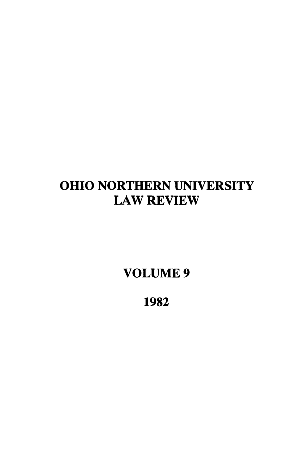 handle is hein.journals/onulr9 and id is 1 raw text is: OHIO NORTHERN UNIVERSITY