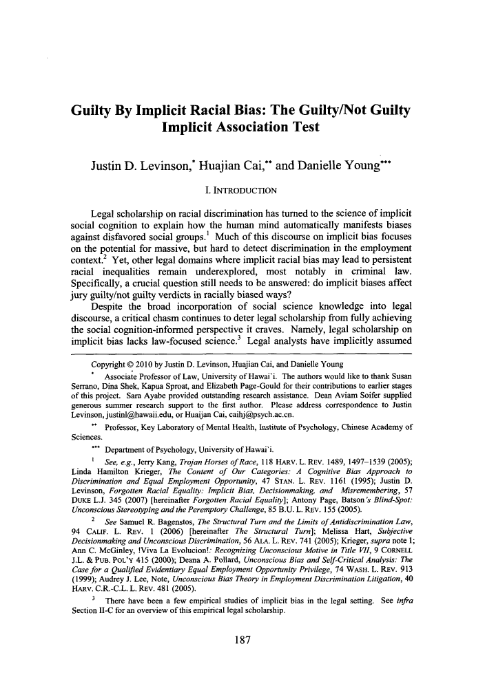 handle is hein.journals/osjcl8 and id is 189 raw text is: Guilty By Implicit Racial Bias: The Guilty/Not Guilty