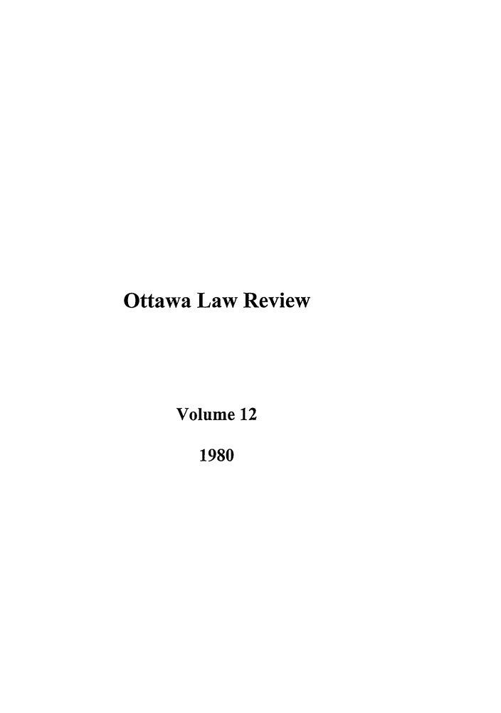 handle is hein.journals/ottlr12 and id is 1 raw text is: Ottawa Law Review