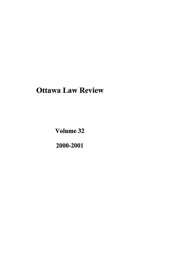 handle is hein.journals/ottlr32 and id is 1 raw text is: Ottawa Law Review