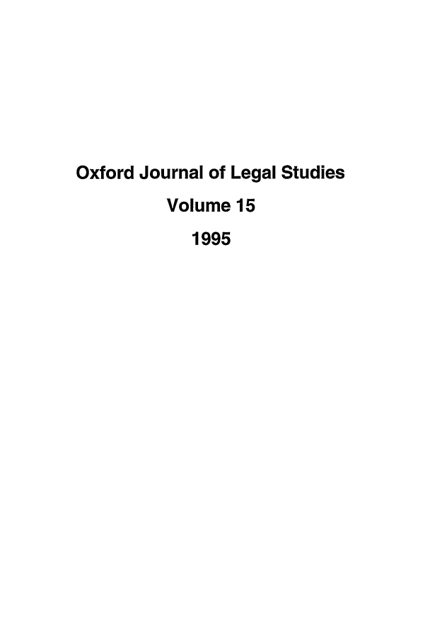 handle is hein.journals/oxfjls15 and id is 1 raw text is: Oxford Journal of Legal Studies