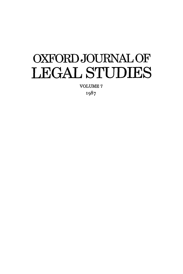 handle is hein.journals/oxfjls7 and id is 1 raw text is: OXFORD JOURNAL OF