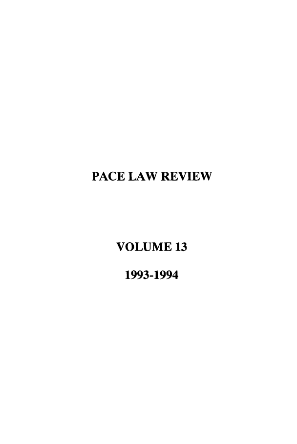 handle is hein.journals/pace13 and id is 1 raw text is: PACE LAW REVIEW