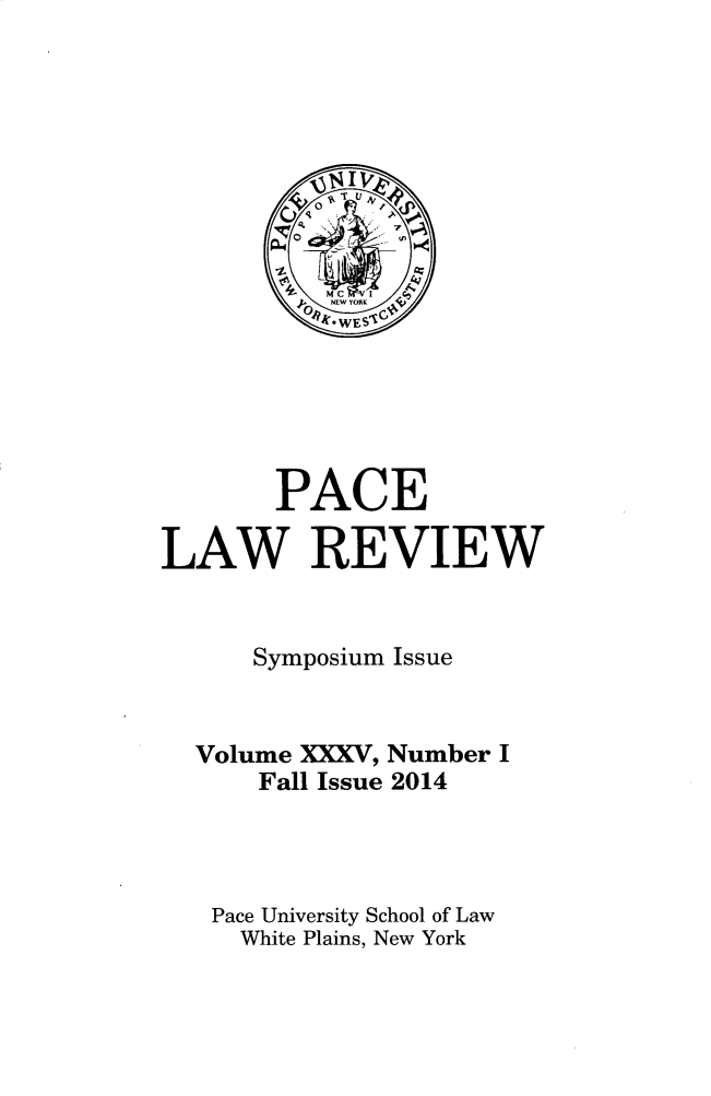handle is hein.journals/pace35 and id is 1 raw text is: PACE