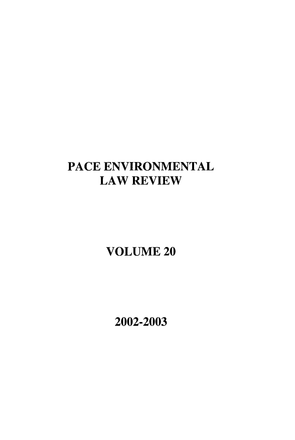 handle is hein.journals/penv20 and id is 1 raw text is: PACE ENVIRONMENTAL