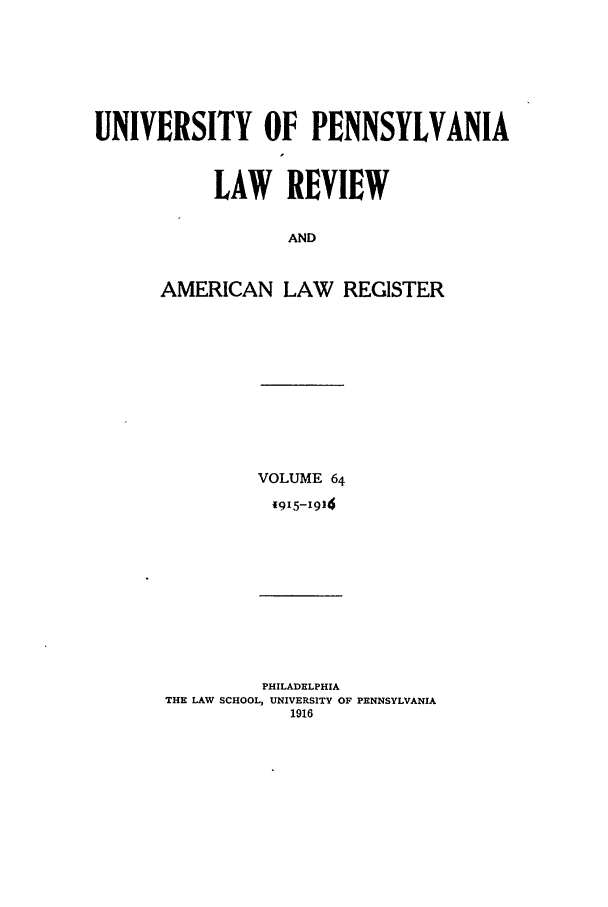handle is hein.journals/pnlr64 and id is 1 raw text is: UNIVERSITY OF PENNSYLVANIA