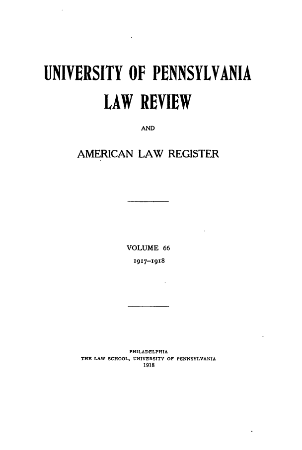 handle is hein.journals/pnlr66 and id is 1 raw text is: UNIVERSITY OF PENNSYLVANIA