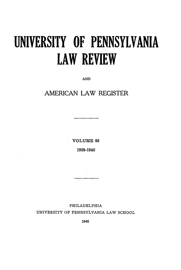 handle is hein.journals/pnlr88 and id is 1 raw text is: UNIVERSITY OF PENNSYLVANIA