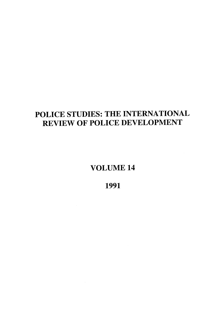 handle is hein.journals/polic14 and id is 1 raw text is: POLICE STUDIES: THE INTERNATIONAL