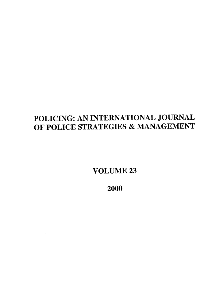 handle is hein.journals/polic23 and id is 1 raw text is: POLICING: AN INTERNATIONAL JOURNAL