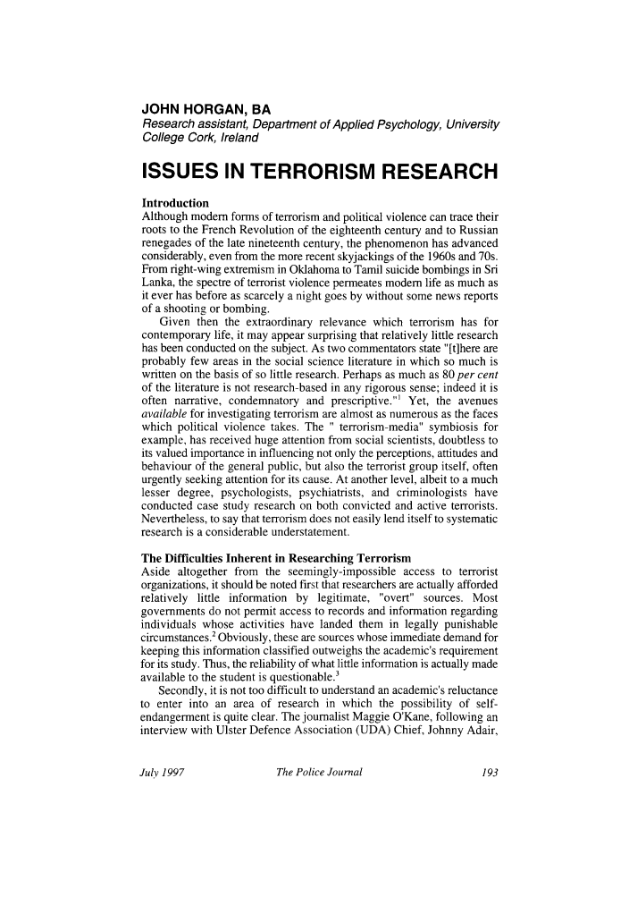 handle is hein.journals/policejl70 and id is 199 raw text is: JOHN HORGAN, BA