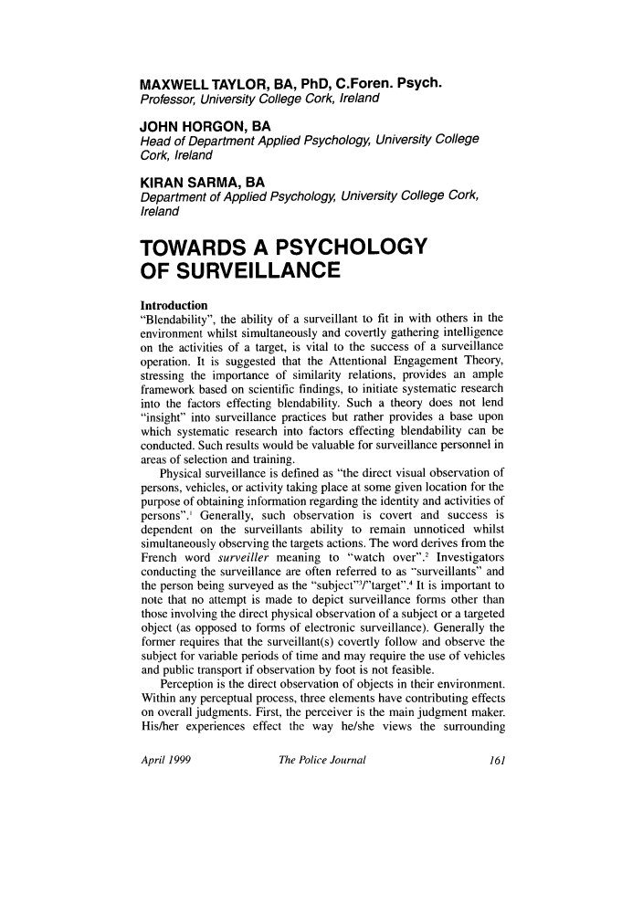 handle is hein.journals/policejl72 and id is 165 raw text is: MAXWELL TAYLOR, BA, PhD, C.Foren. Psych.