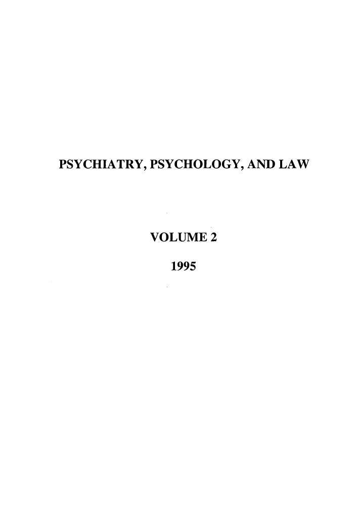 handle is hein.journals/psylaw2 and id is 1 raw text is: PSYCHIATRY, PSYCHOLOGY, AND LAW