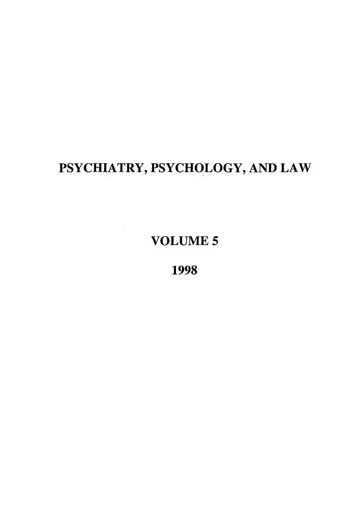handle is hein.journals/psylaw5 and id is 1 raw text is: PSYCHIATRY, PSYCHOLOGY, AND LAW