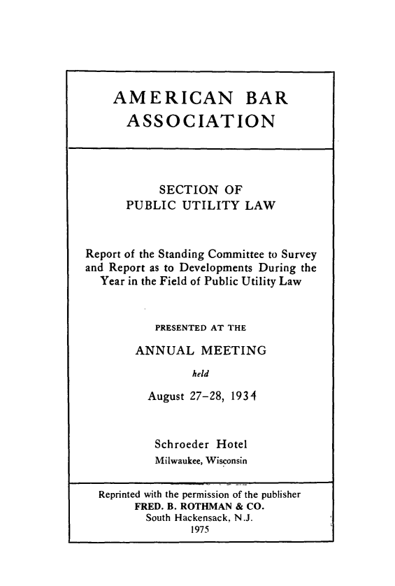 handle is hein.journals/pubutili22 and id is 1 raw text is: AMERICAN BAR