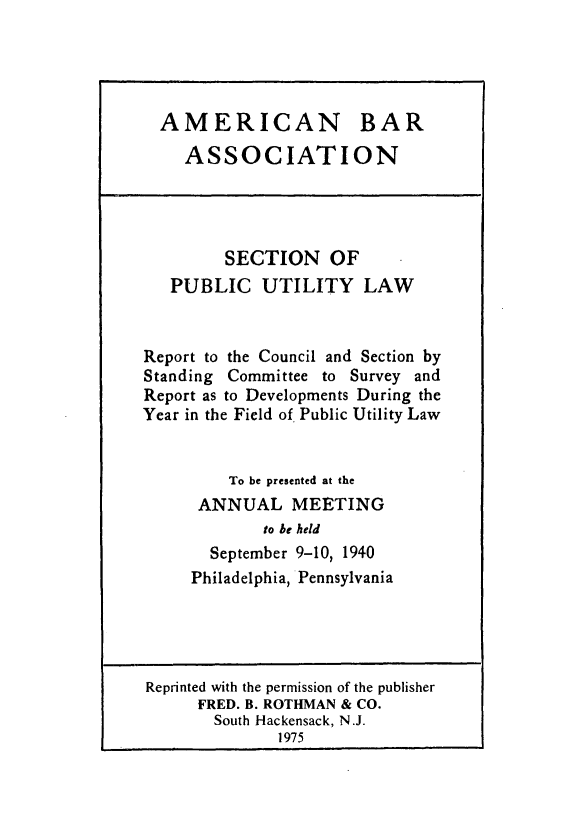handle is hein.journals/pubutili28 and id is 1 raw text is: AMERICAN BAR