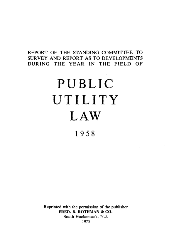 handle is hein.journals/pubutili46 and id is 1 raw text is: REPORT OF THE STANDING COMMITTEE TO