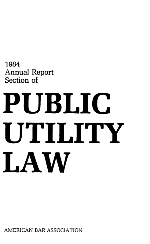 handle is hein.journals/pubutili72 and id is 1 raw text is: 1984