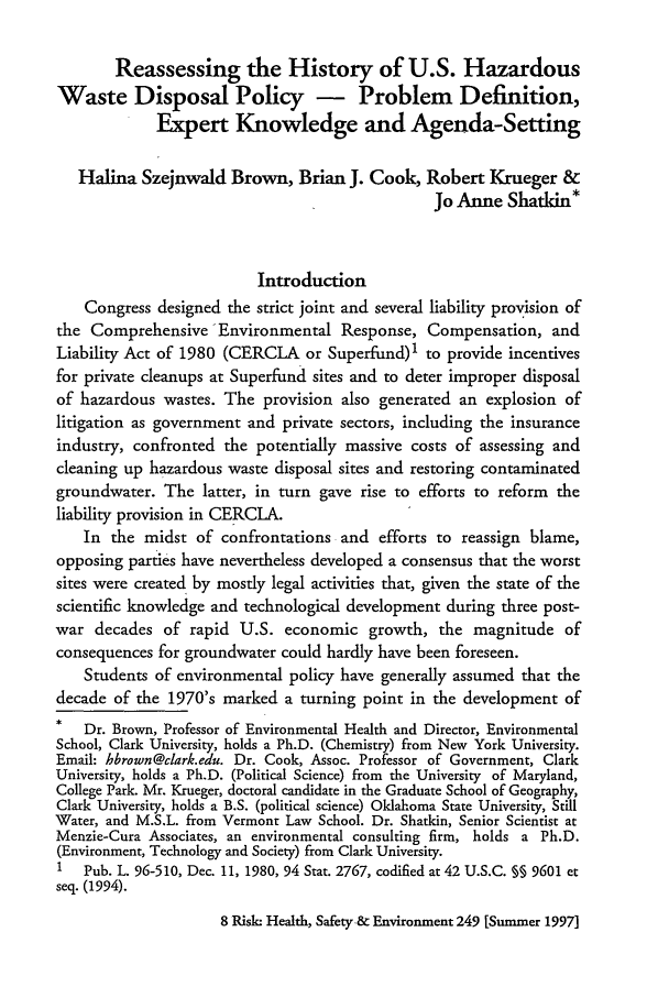 handle is hein.journals/risk8 and id is 259 raw text is: Reassessing the History of U.S. Hazardous