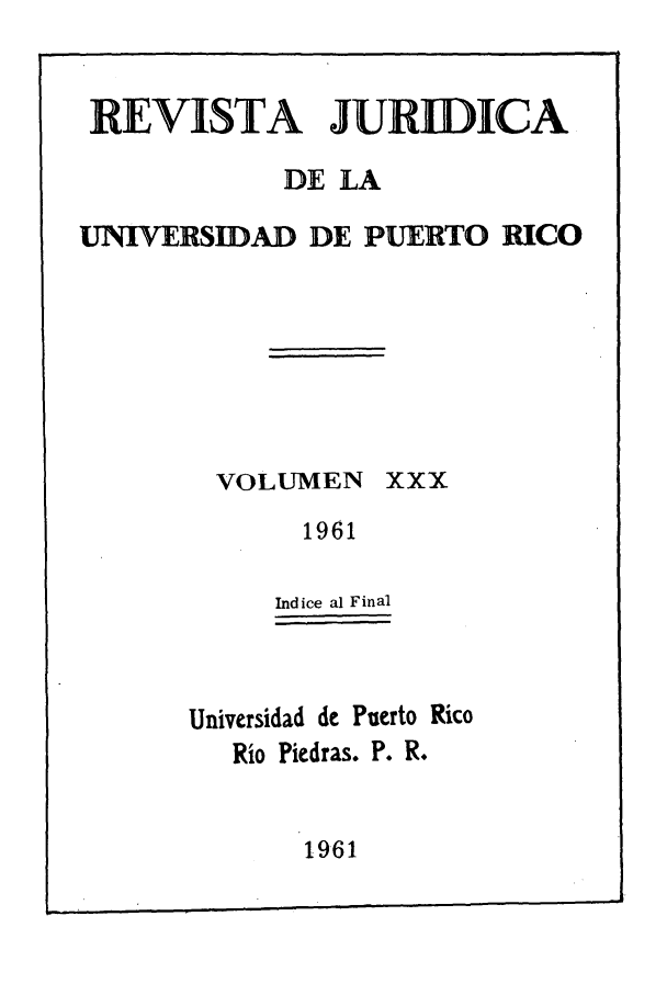 handle is hein.journals/rjupurco30 and id is 1 raw text is: REVISTA JURDICA