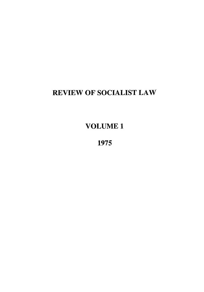 handle is hein.journals/rsl1 and id is 1 raw text is: REVIEW OF SOCIALIST LAW