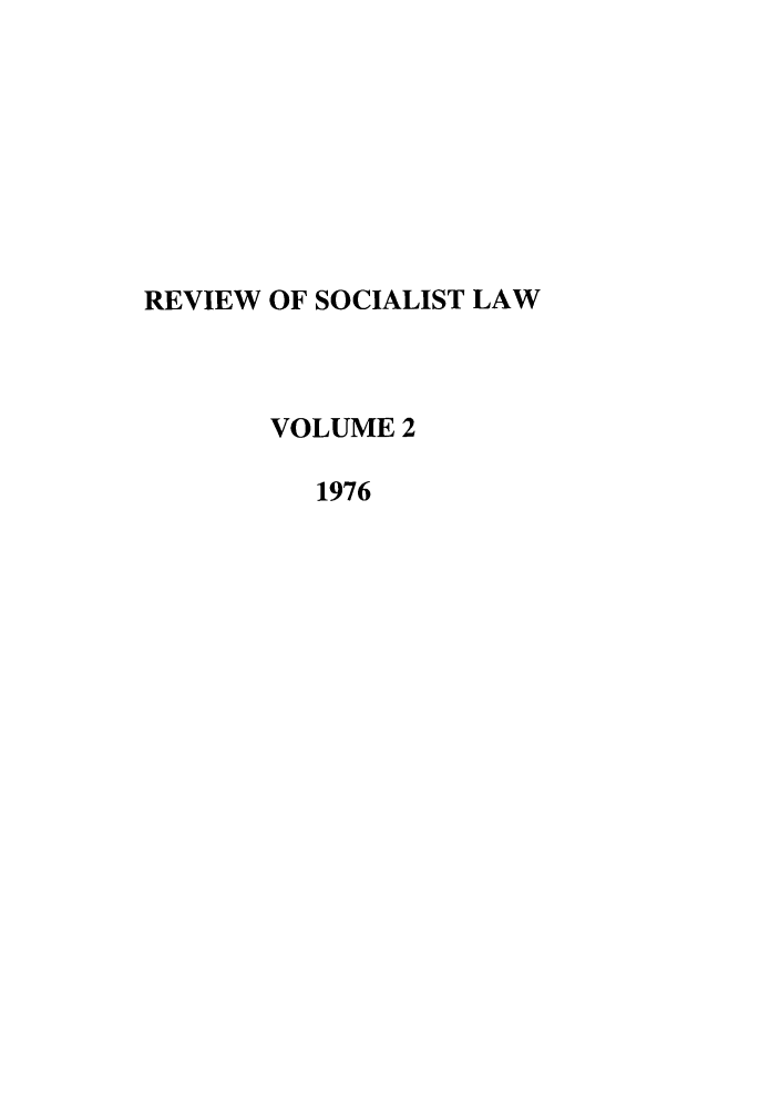 handle is hein.journals/rsl2 and id is 1 raw text is: REVIEW OF SOCIALIST LAW