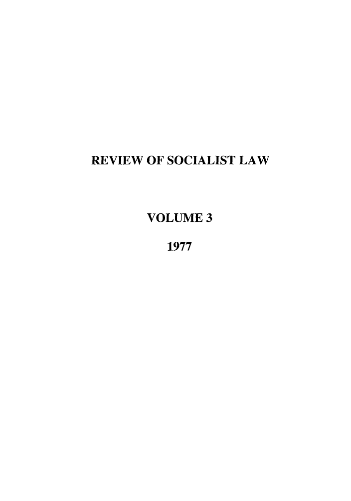 handle is hein.journals/rsl3 and id is 1 raw text is: REVIEW OF SOCIALIST LAW