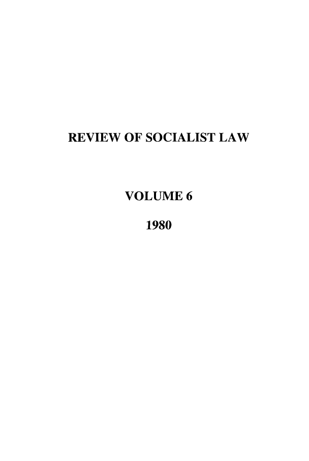 handle is hein.journals/rsl6 and id is 1 raw text is: REVIEW OF SOCIALIST LAW