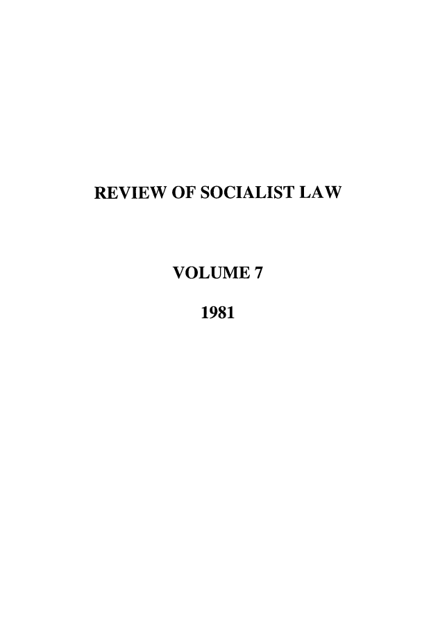handle is hein.journals/rsl7 and id is 1 raw text is: REVIEW OF SOCIALIST LAW