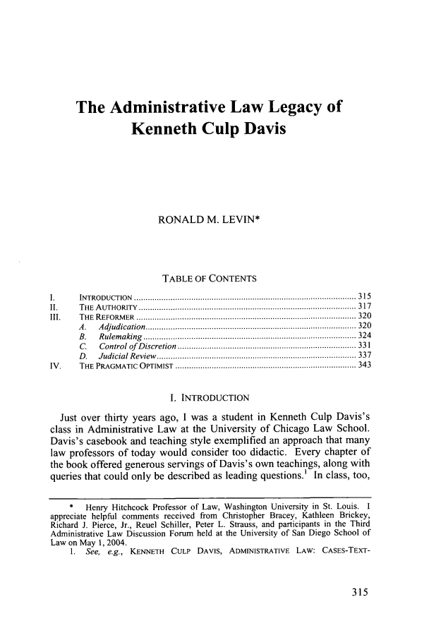 handle is hein.journals/sanlr42 and id is 327 raw text is: The Administrative Law Legacy of