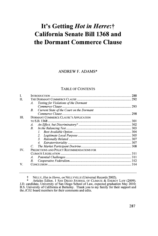 handle is hein.journals/sdjclimel1 and id is 291 raw text is: It's Getting Hot in Herre:t