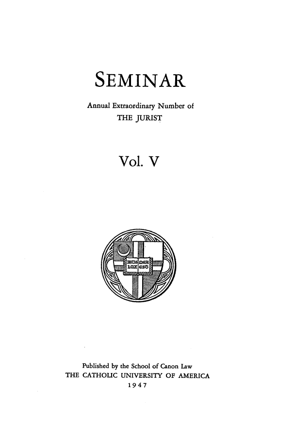 handle is hein.journals/semijus5 and id is 1 raw text is: SEMINAR