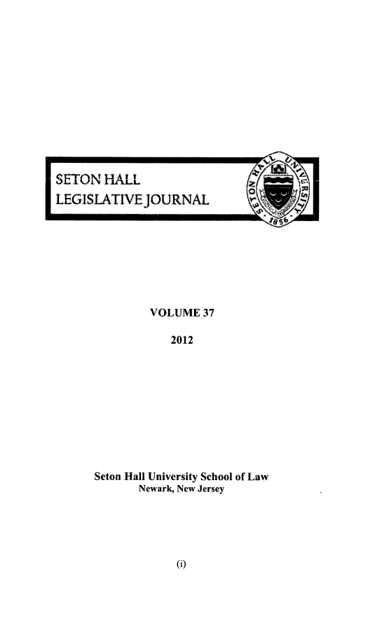 handle is hein.journals/sethlegj37 and id is 1 raw text is: VOLUME 37