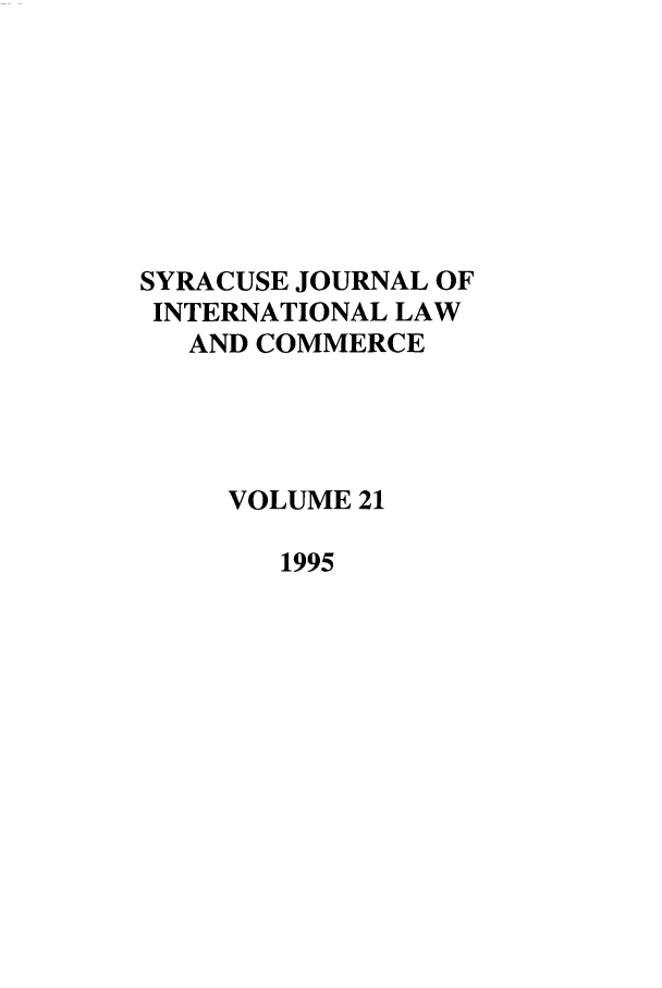 handle is hein.journals/sjilc21 and id is 1 raw text is: SYRACUSE JOURNAL OF