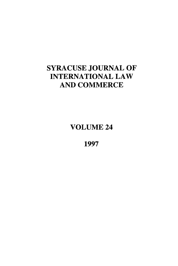 handle is hein.journals/sjilc24 and id is 1 raw text is: SYRACUSE JOURNAL OF