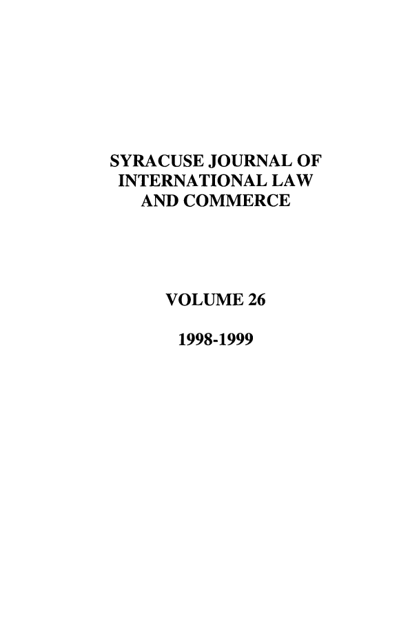handle is hein.journals/sjilc26 and id is 1 raw text is: SYRACUSE JOURNAL OF