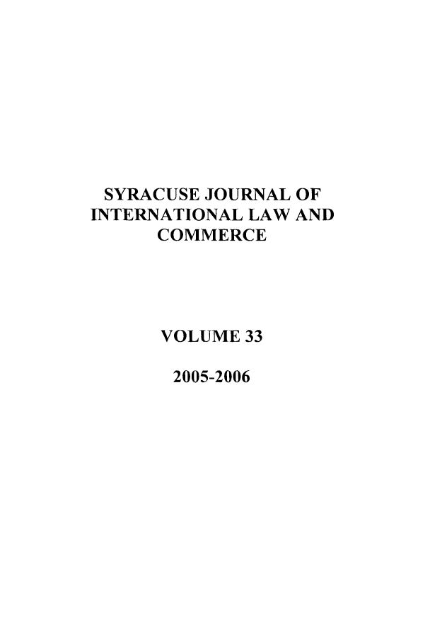 handle is hein.journals/sjilc33 and id is 1 raw text is: SYRACUSE JOURNAL OF