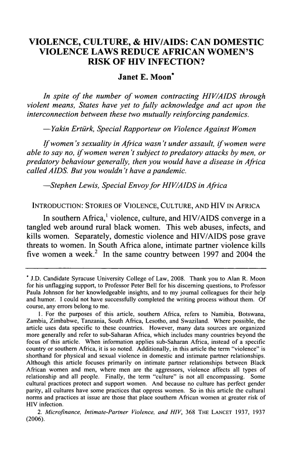 handle is hein.journals/sjilc35 and id is 127 raw text is: VIOLENCE, CULTURE, & HIV/AIDS: CAN DOMESTIC