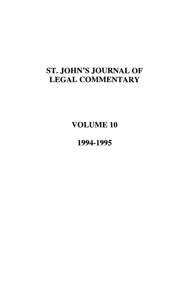 handle is hein.journals/sjjlc10 and id is 1 raw text is: ST. JOHN'S JOURNAL OF