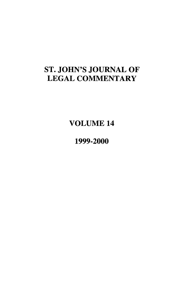 handle is hein.journals/sjjlc14 and id is 1 raw text is: ST. JOHN'S JOURNAL OF