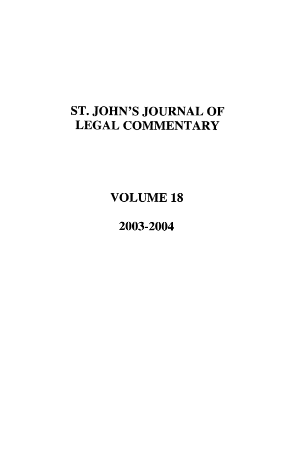 handle is hein.journals/sjjlc18 and id is 1 raw text is: ST. JOHN'S JOURNAL OF