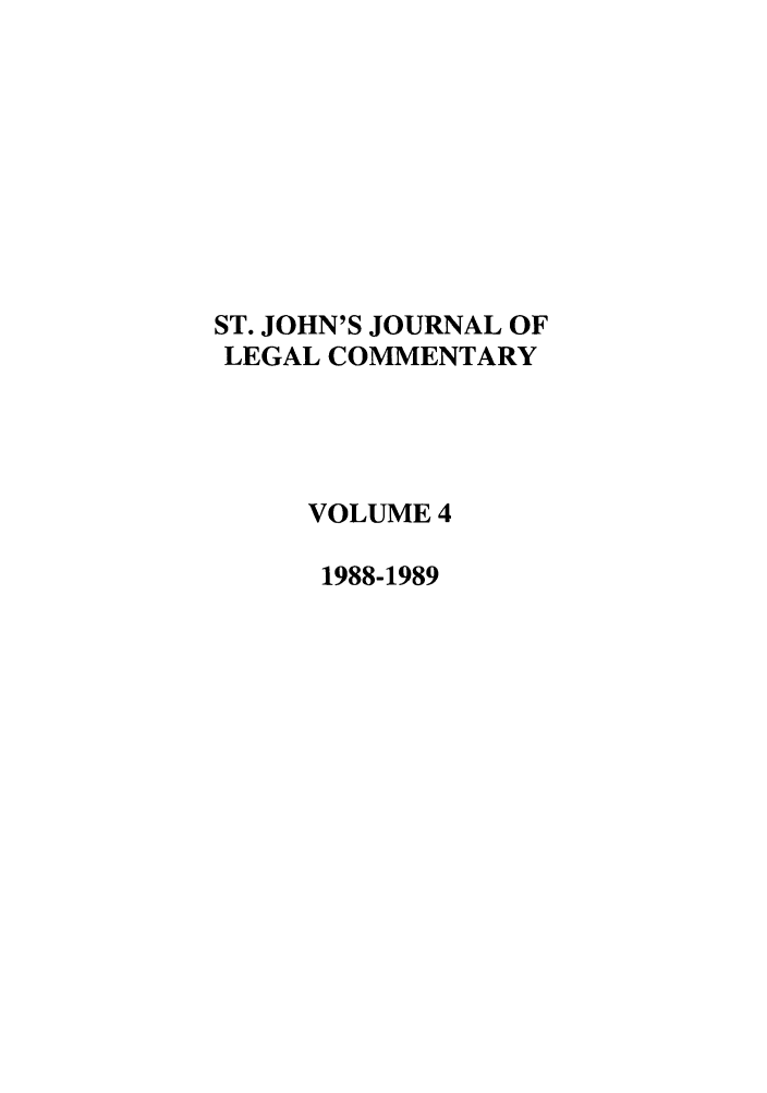 handle is hein.journals/sjjlc4 and id is 1 raw text is: ST. JOHN'S JOURNAL OF
