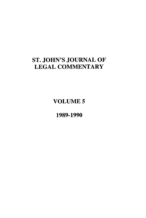 handle is hein.journals/sjjlc5 and id is 1 raw text is: ST. JOHN'S JOURNAL OF