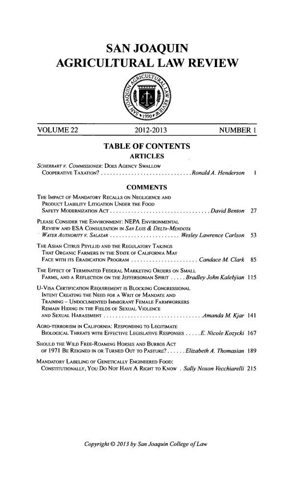 handle is hein.journals/sjlar22 and id is 1 raw text is: SAN JOAQUIN
