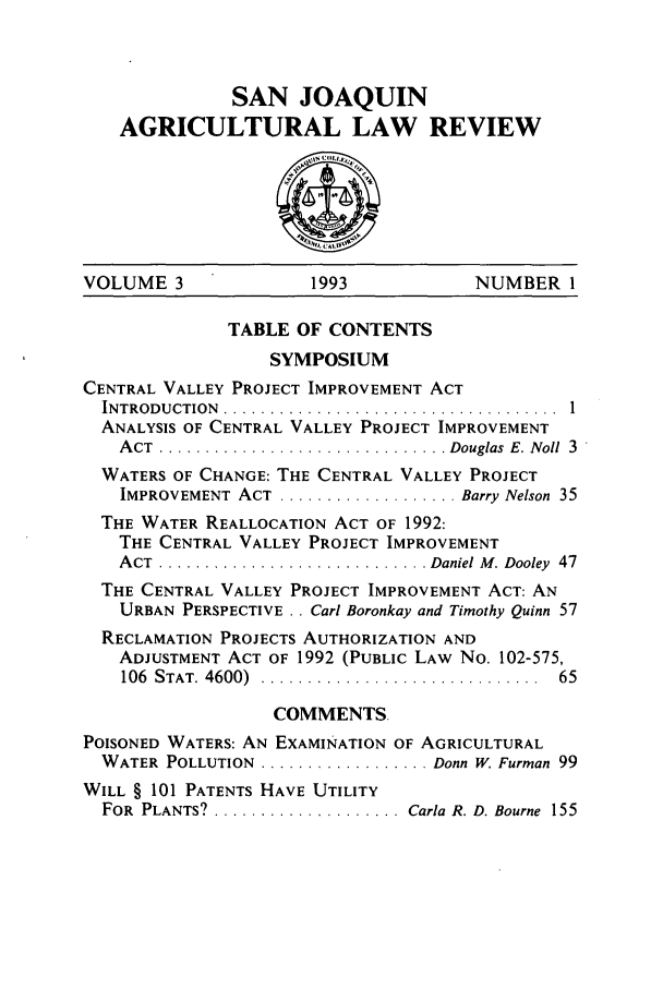 handle is hein.journals/sjlar3 and id is 1 raw text is: SAN JOAQUIN